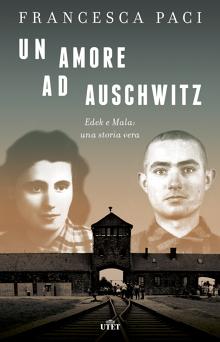 Un amore ad Auschwitz