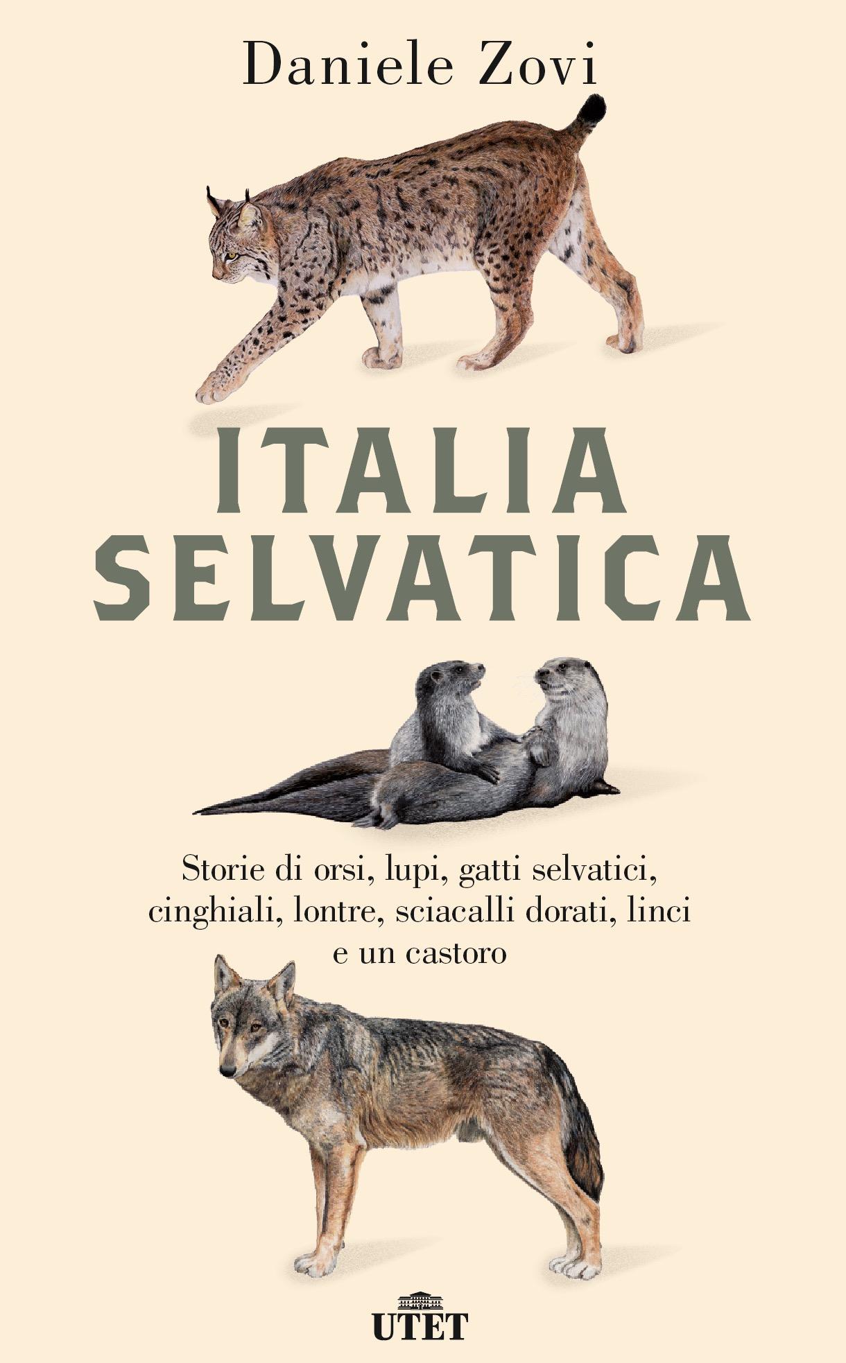 Italia selvatica   Libri   Utet Libri