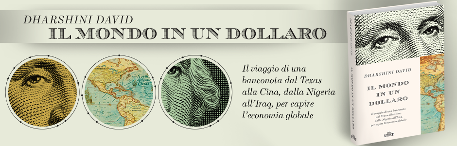 Il mondo in un dollaro, di Dharshini David