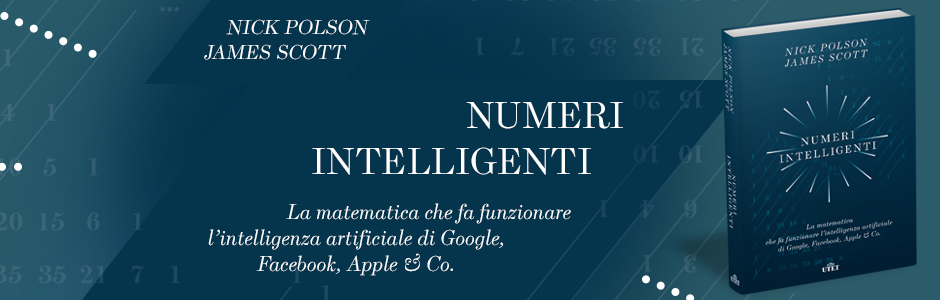 Numeri intelligenti, di Nick Polson e James Scott